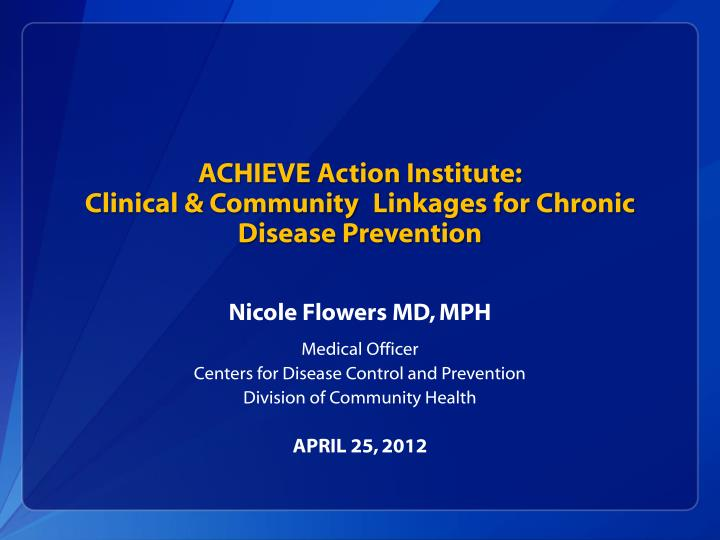 achieve action institute clinical community linkages for chronic disease prevention n.
