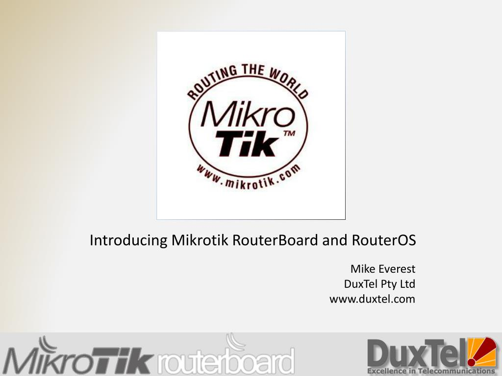 PPT - Introducing Mikrotik RouterBoard and RouterOS PowerPoint