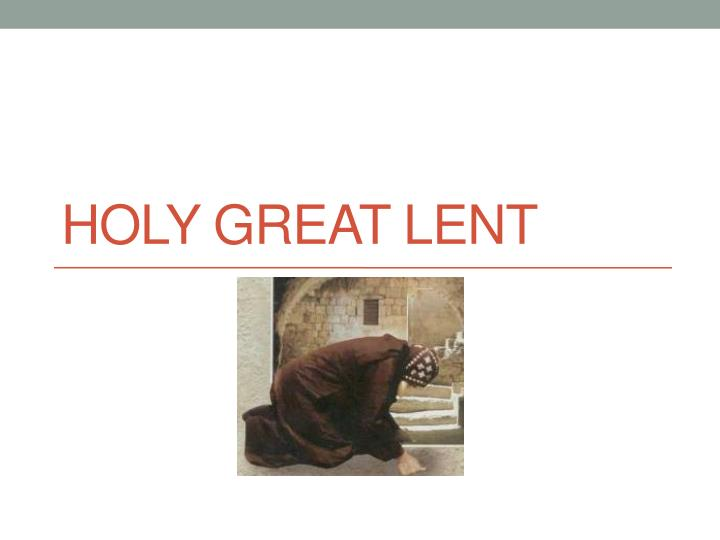 holy great lent n.