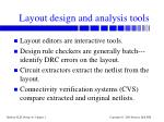 layout design and analysis tools