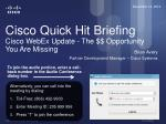 cisco quick hit briefing cisco webex update the opportunity you are missing