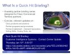 what is a quick hit briefing