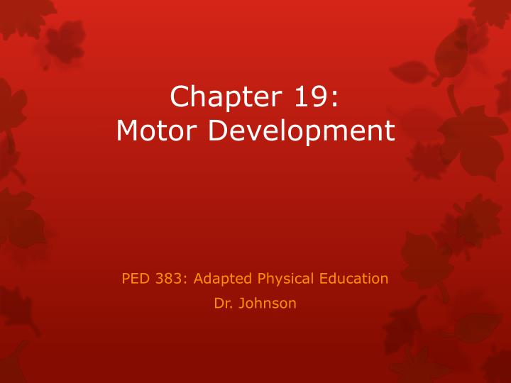 chapter 19 motor development n.