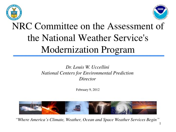 nrc committee on the assessment of the national weather service s modernization program n.