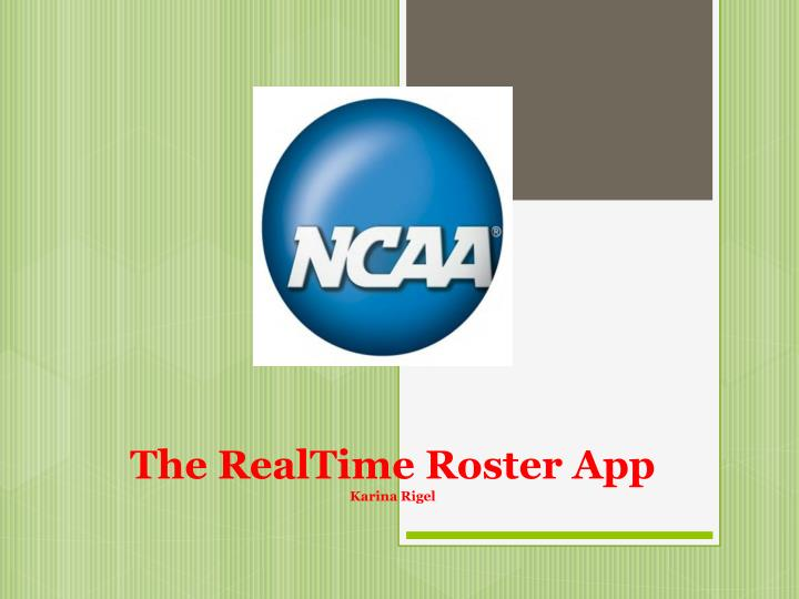 the realtime roster app karina rigel n.