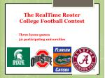 the realtime roster college football contest