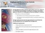 employee and visitor access controls foreign nationals