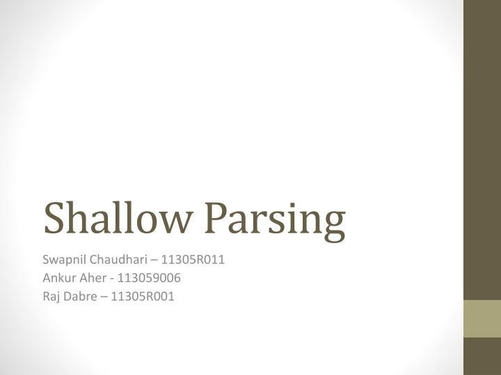 shallow parsing n.