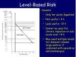 level based risk