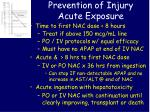 prevention of injury acute exposure