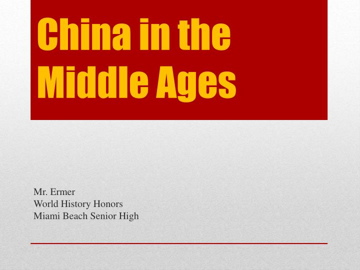 china in the middle ages n.