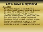 let s solve a mystery