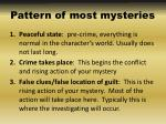 pattern of most mysteries