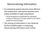 democratizing information