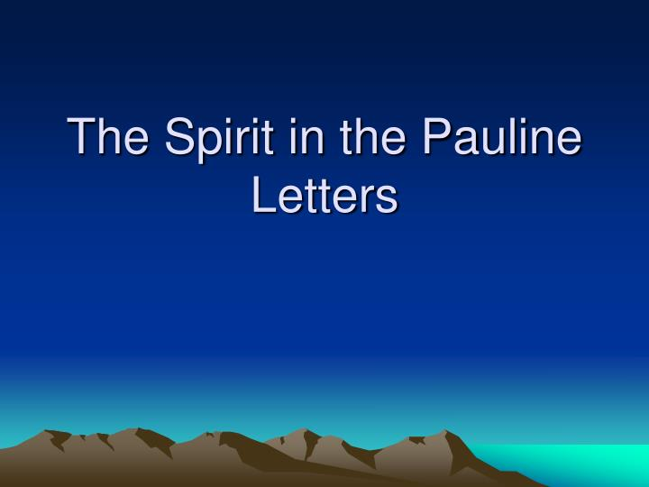 the spirit in the pauline letters n.