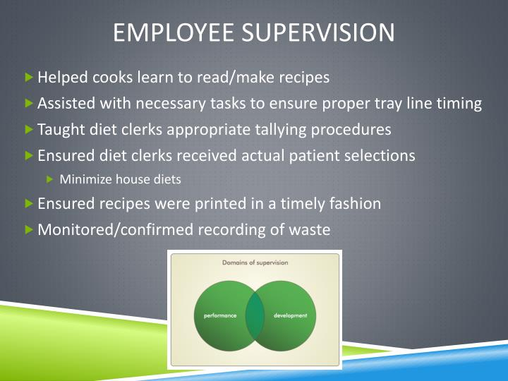 Employee supervision
