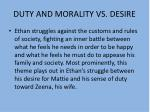 duty and morality vs desire