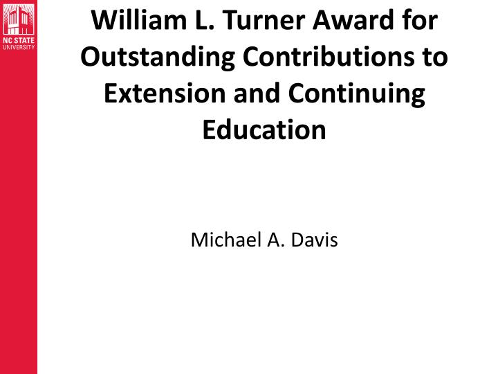 William L. Turner Award for Outstanding Contributions to Extension and Continuing Education