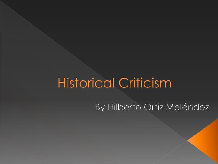 historical criticism n.