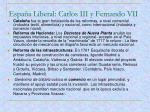 espa a liberal carlos iii y fernando vii3