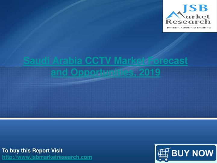 saudi arabia cctv market forecast and opportunities 2019 n.