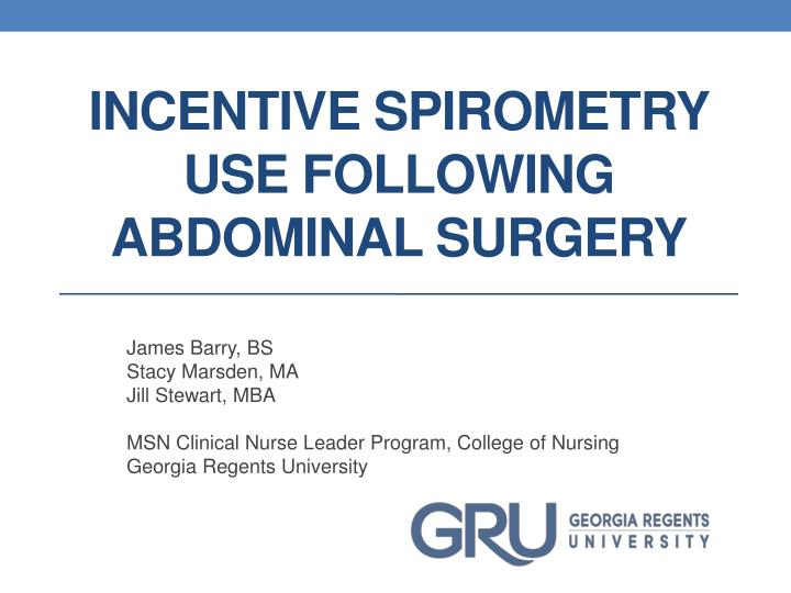 incentive spirometry use following abdominal surger y n.