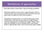 multiplicity of approaches