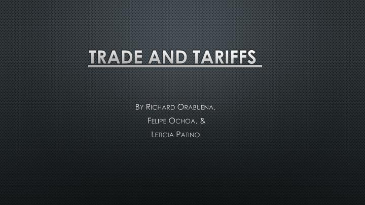 trade and tariffs n.