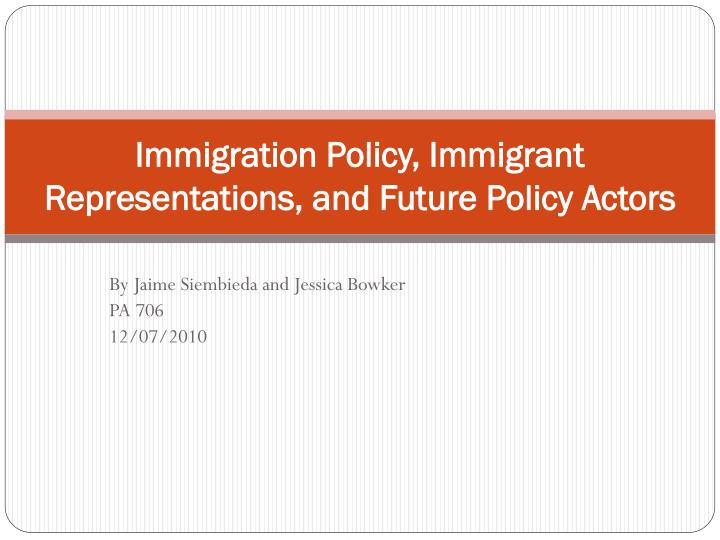 immigration policy immigrant representations and future policy actors n.