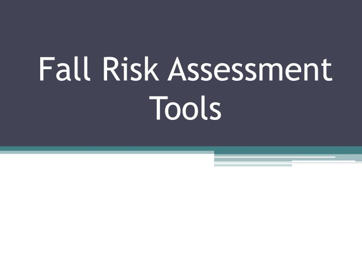 fall risk assessment tools n.