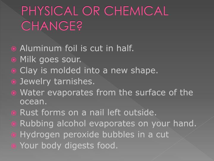 physical or chemical change n.