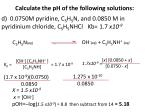 calculate the ph of the following solutions3
