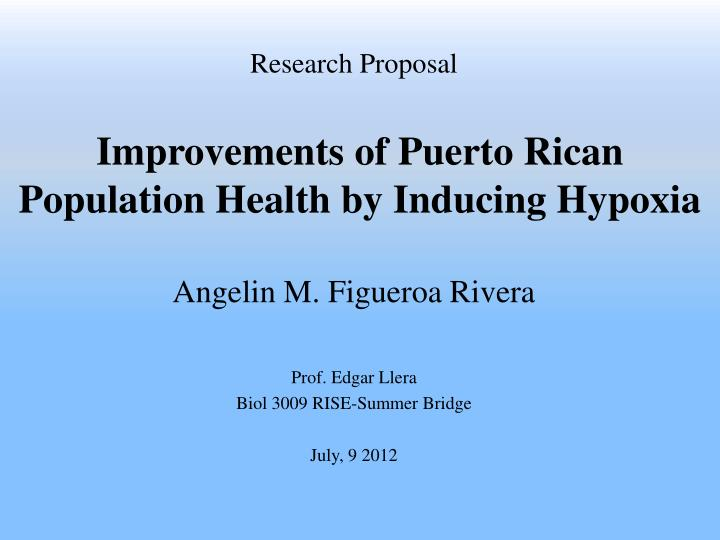 improvements of puerto rican population health by inducing hypoxia n.