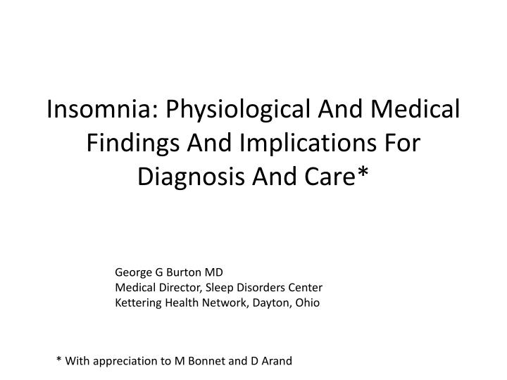 insomnia physiological and medical findings and implications for diagnosis and care n.
