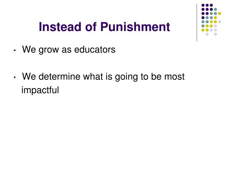 Instead of Punishment