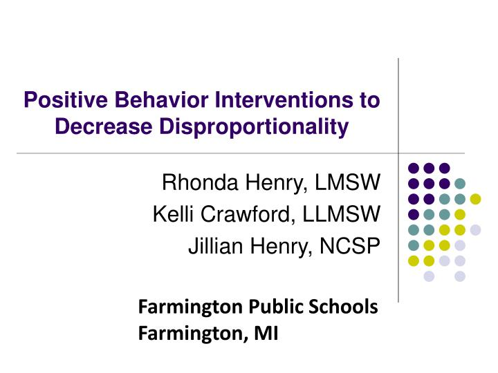 positive behavior interventions to decrease disproportionality n.
