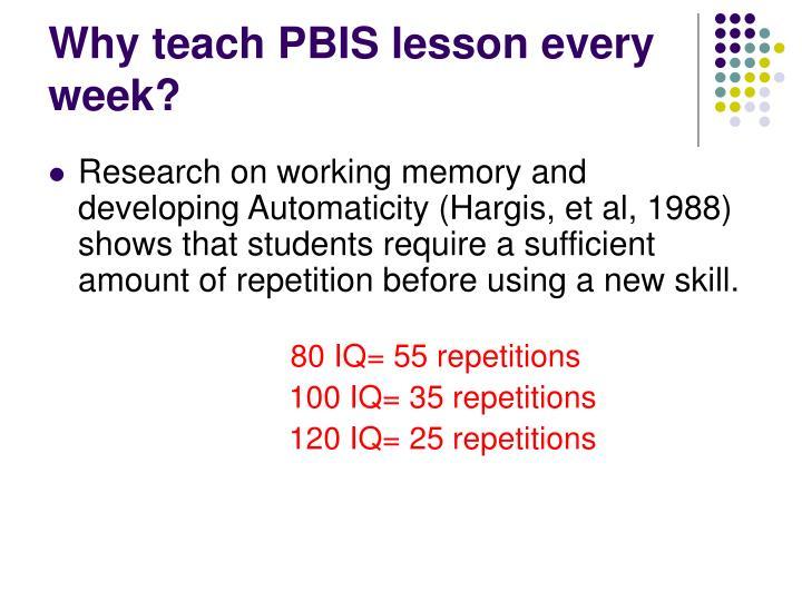 Why teach PBIS lesson every week?