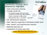 community checkup 2012 ambulatory highlights