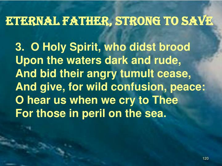 Eternal Father, strong to save