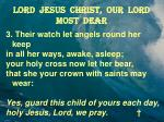 lord jesus christ our lord most dear2