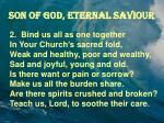 son of god eternal saviour1