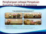 penghargaan sebagai pengakuan kuwalitas terbaik di indonesia1