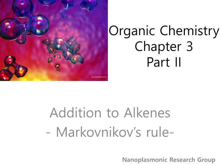 organic chemistry chapter 3 part ii n.
