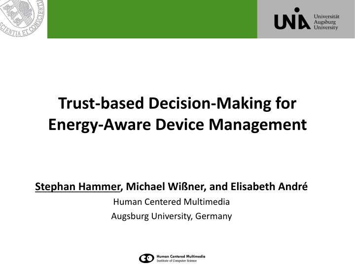 trust based decision making for energy aware device management n.