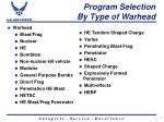 program selection by type of warhead