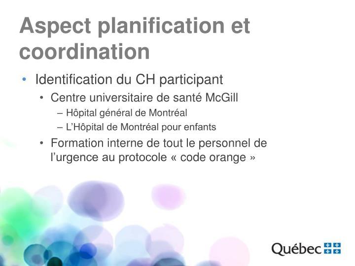 Aspect planification et coordination