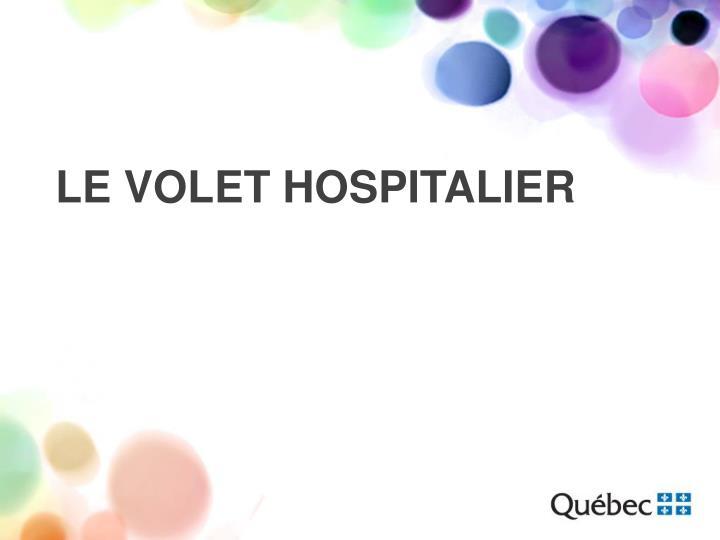 Le volet hospitalier