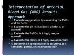 interpretation of arterial blood gas abg results approach