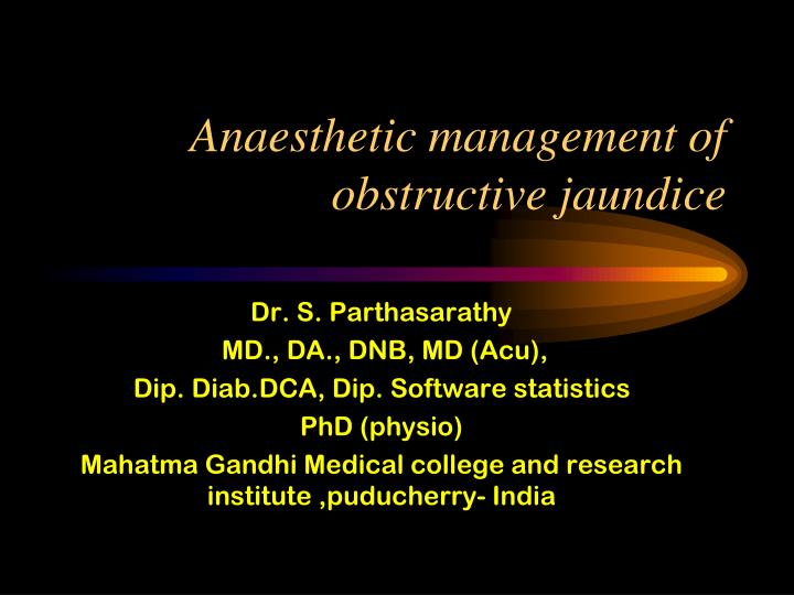 anaesthetic management of obstructive jaundice n.