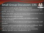 small group discussion crs